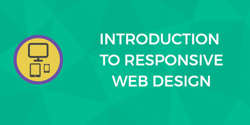 An Introduction to Responsive Web Design