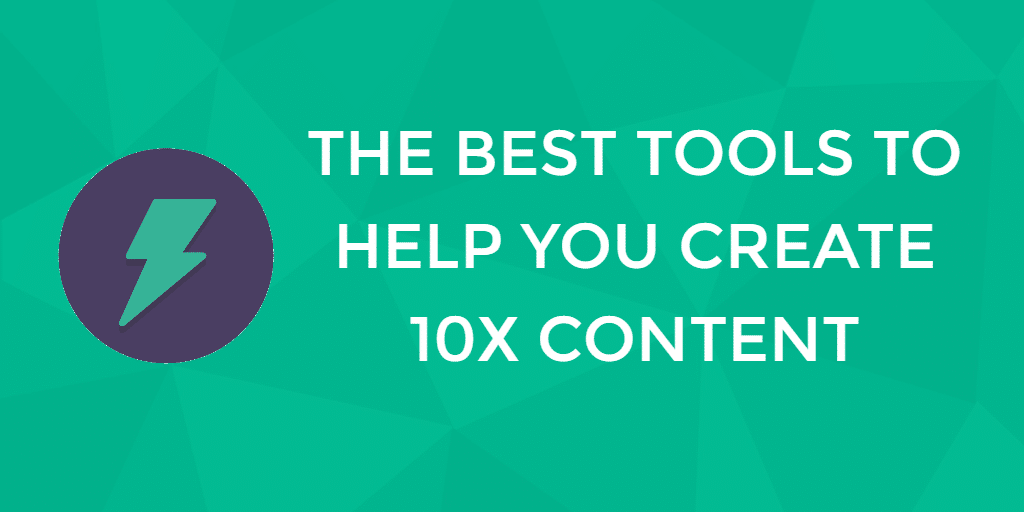 tools to create 10x content