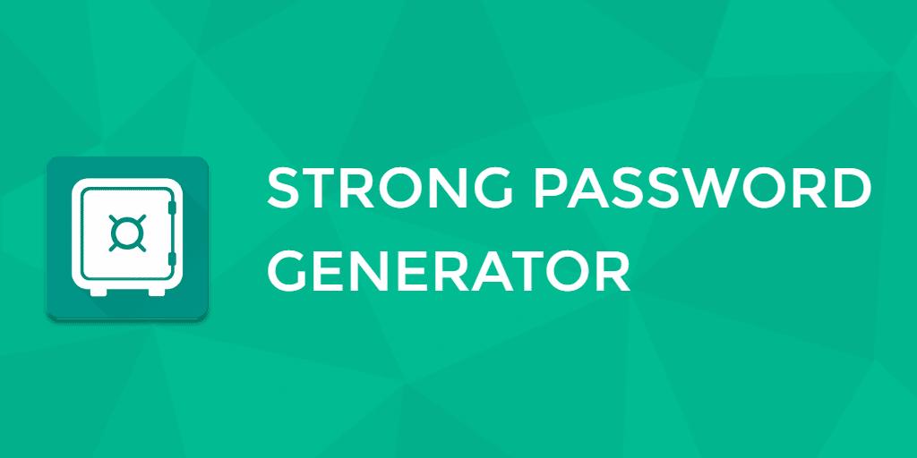 Strong Password Generator Tools
