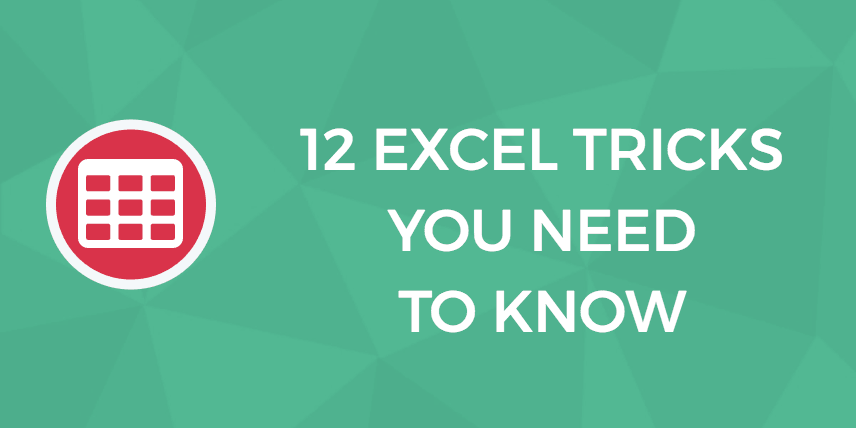 12 Excel Tricks You Need to Know