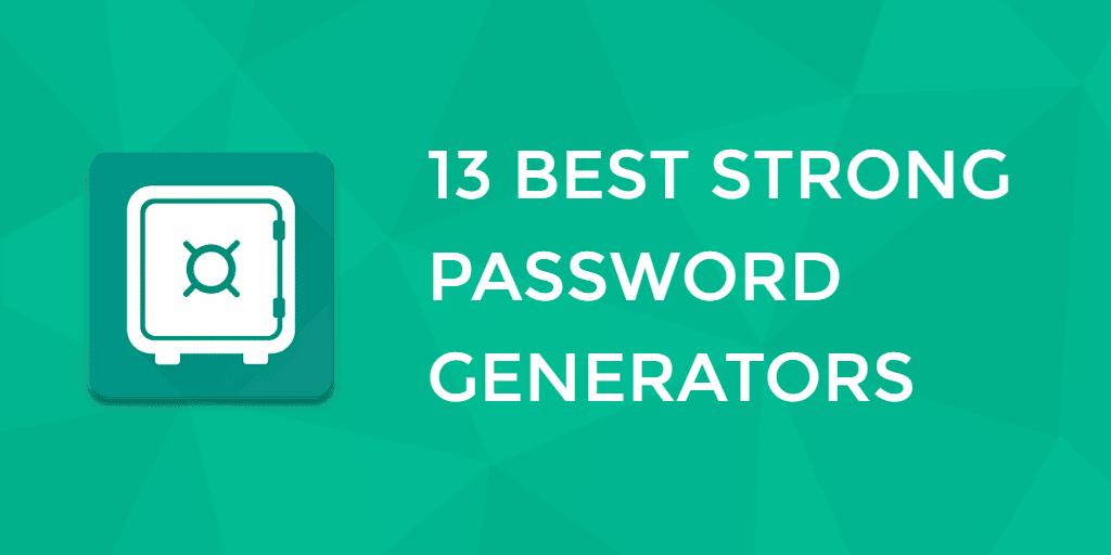 Best Strong Password Generators