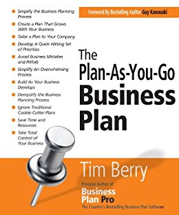The Plan-As-You-Go Business Plan by Tim Berry