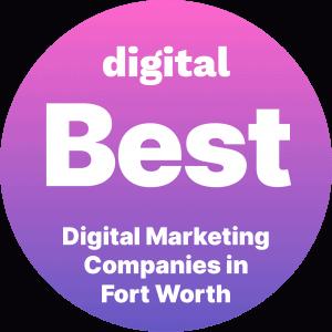 Best Digital Marketing Companies in Fort Worth Badge