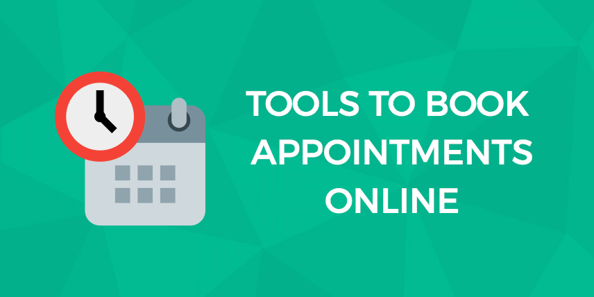 Best Tools for Your Customers to Book Appointments Online