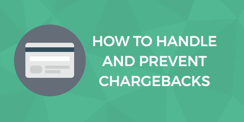 How to handle chargebacks