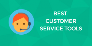 Customer service tools