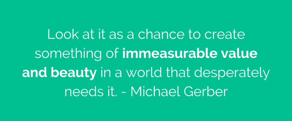 Michael Gerber quote