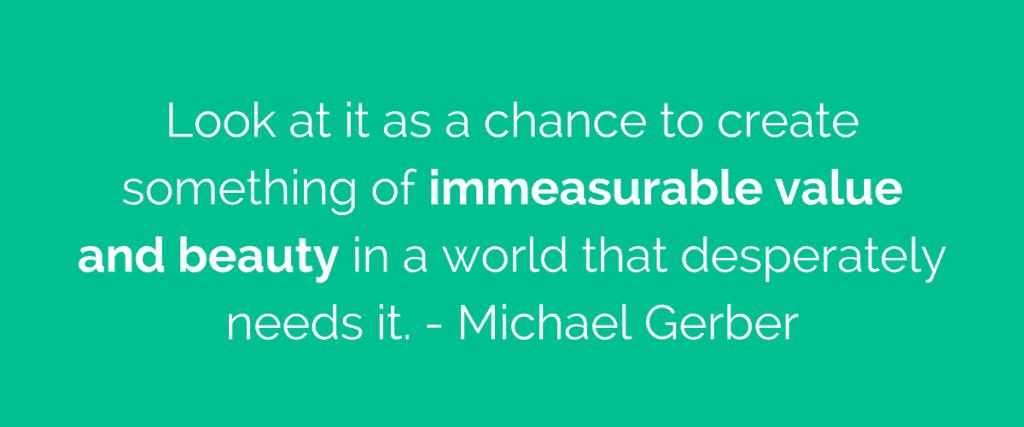 Michael Gerber quote