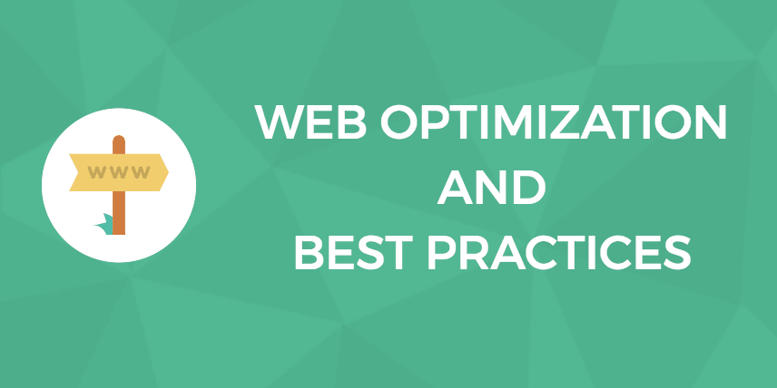 Web optimization and best practices