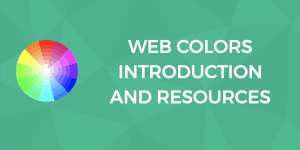 Web Colors Introduction and Resources
