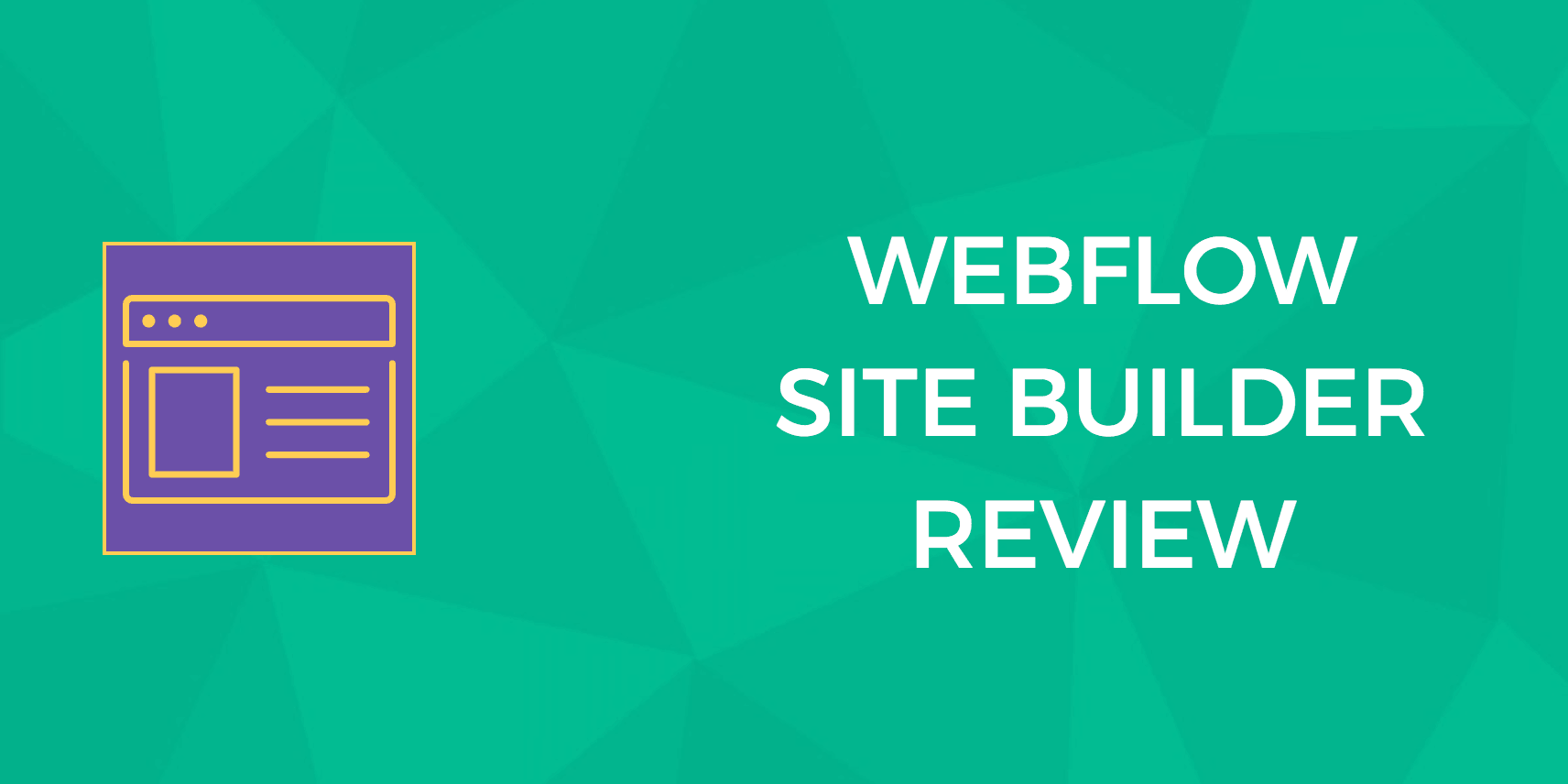 Webflow Review: What Makes This Website Builder So Different