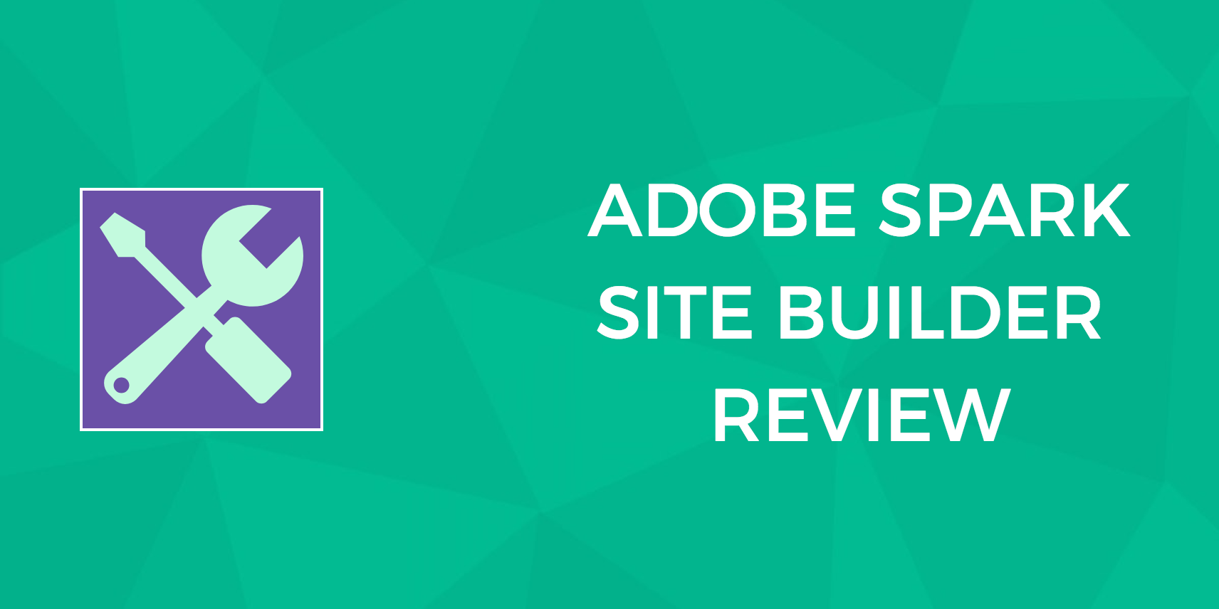 Adobe Spark Review: Does This Site Builder Live up to the