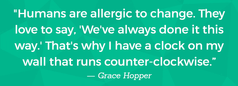 allergic to change grace hopper quote