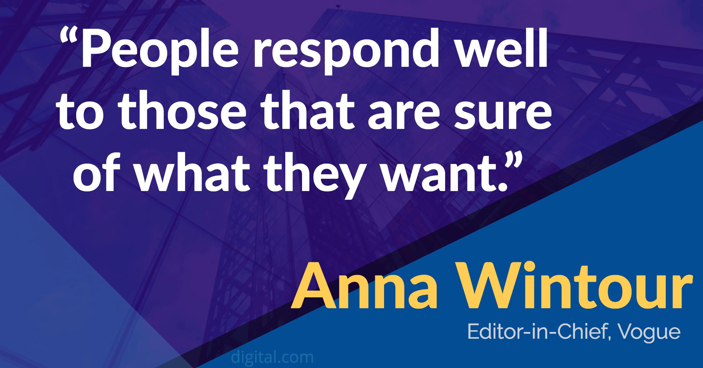 anna wintour leadership quote