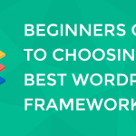 best wordpress frameworks