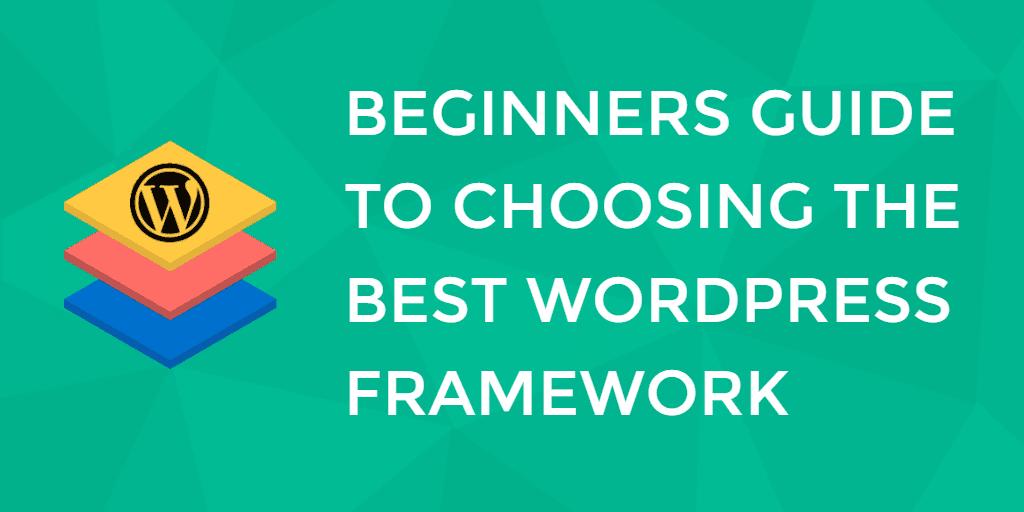 best wordpress frameworks
