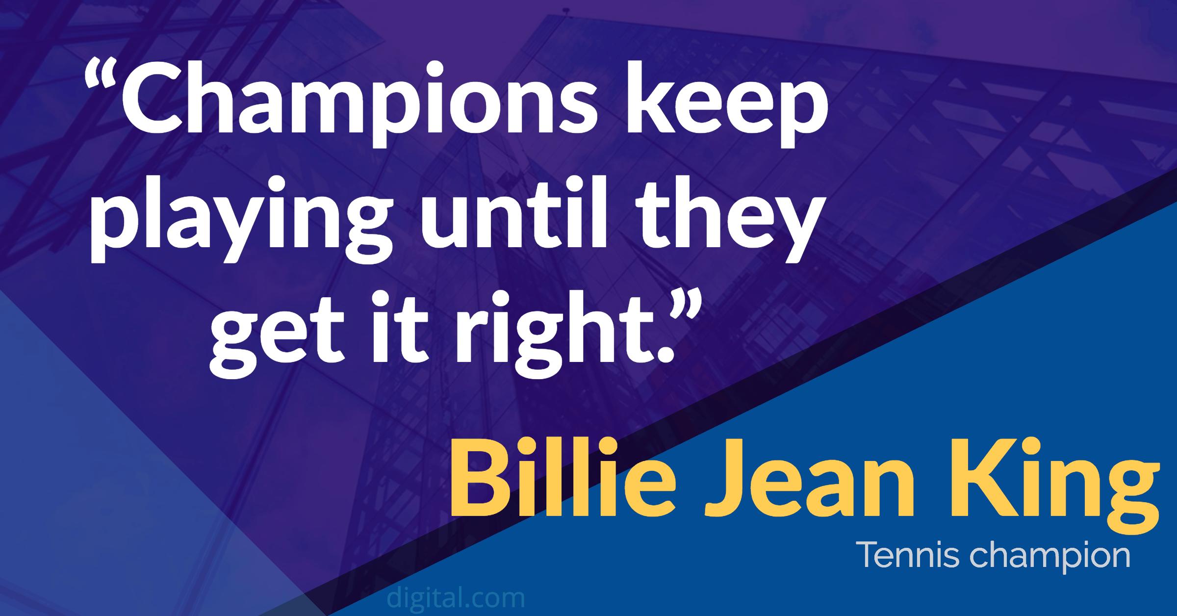 billie jean king leadership quote