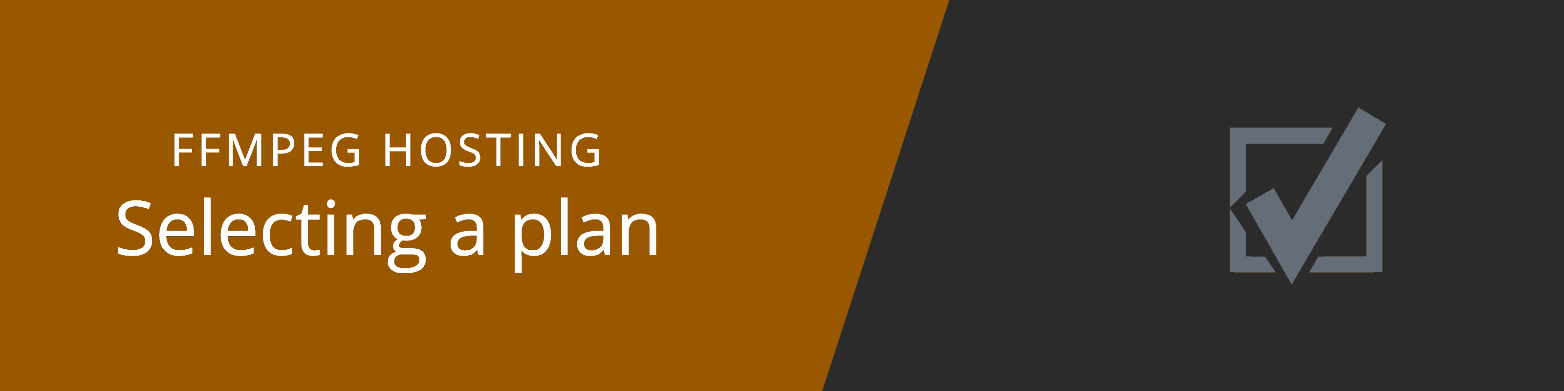 choosing ffmpeg hosting plan