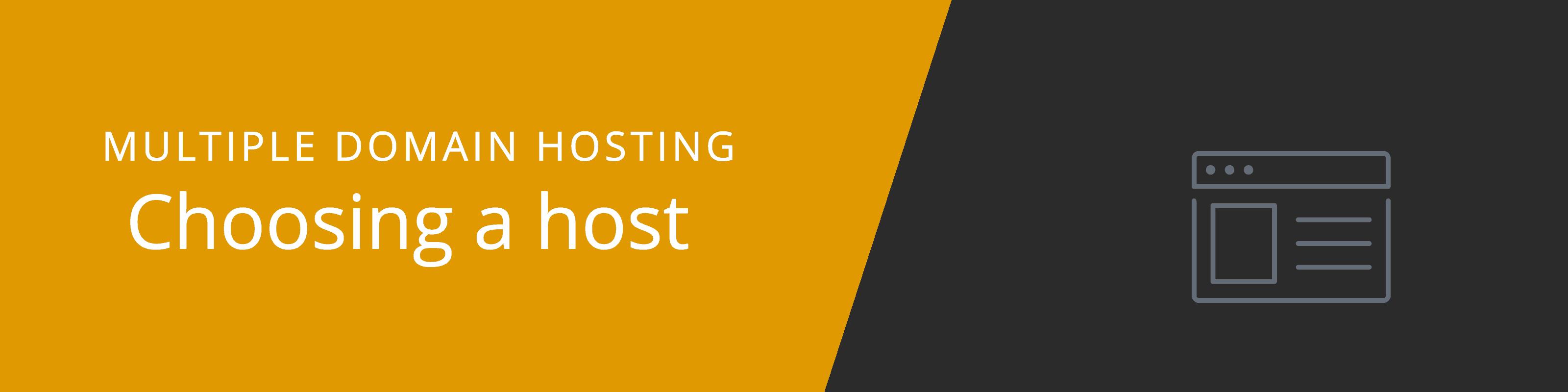 choosing host