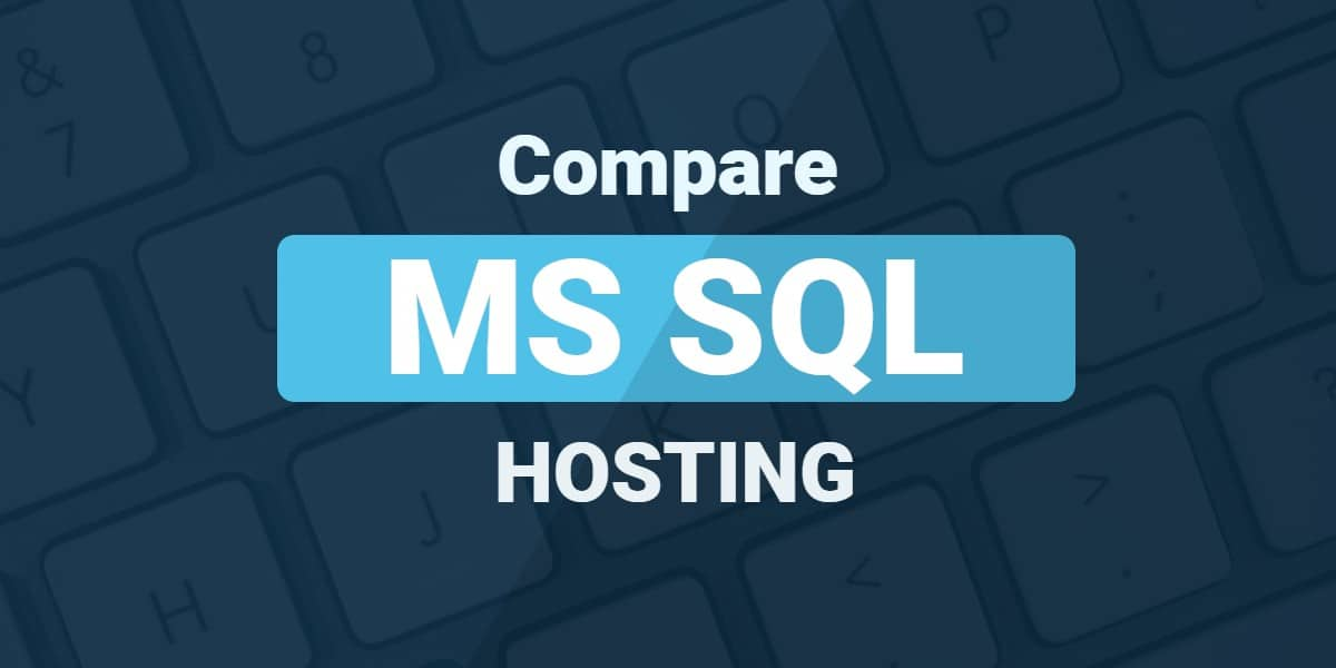 Compare MS SQL Hosting