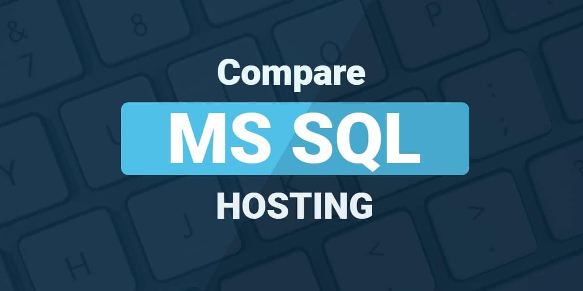 Compare MS SQL Hosting