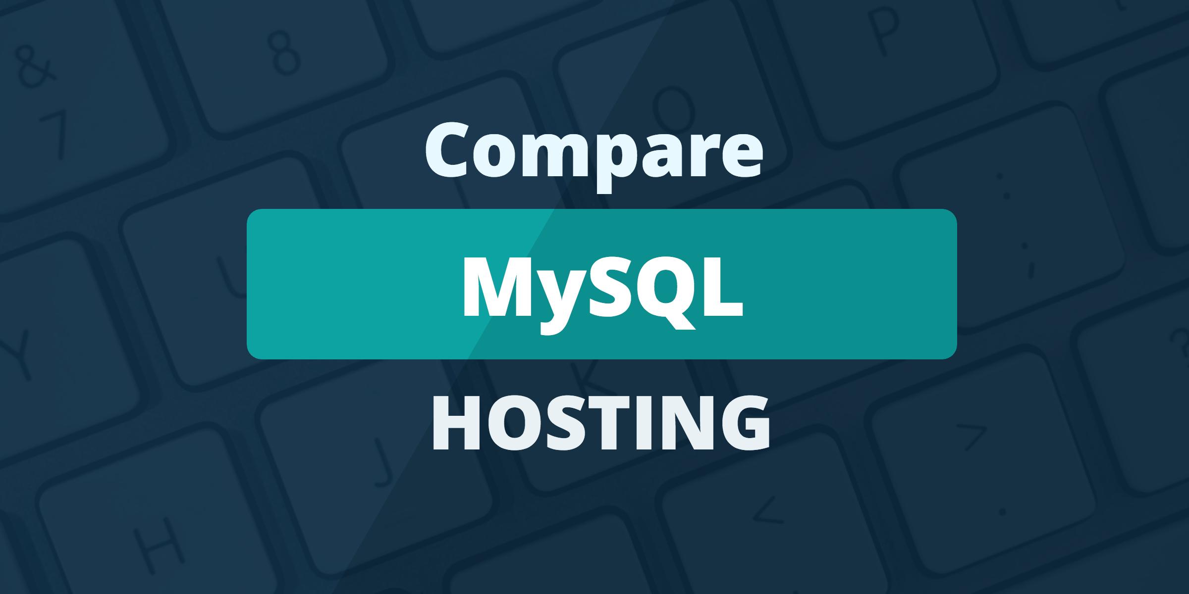 compare mysql hosting