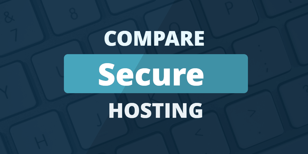 compare secure hosting