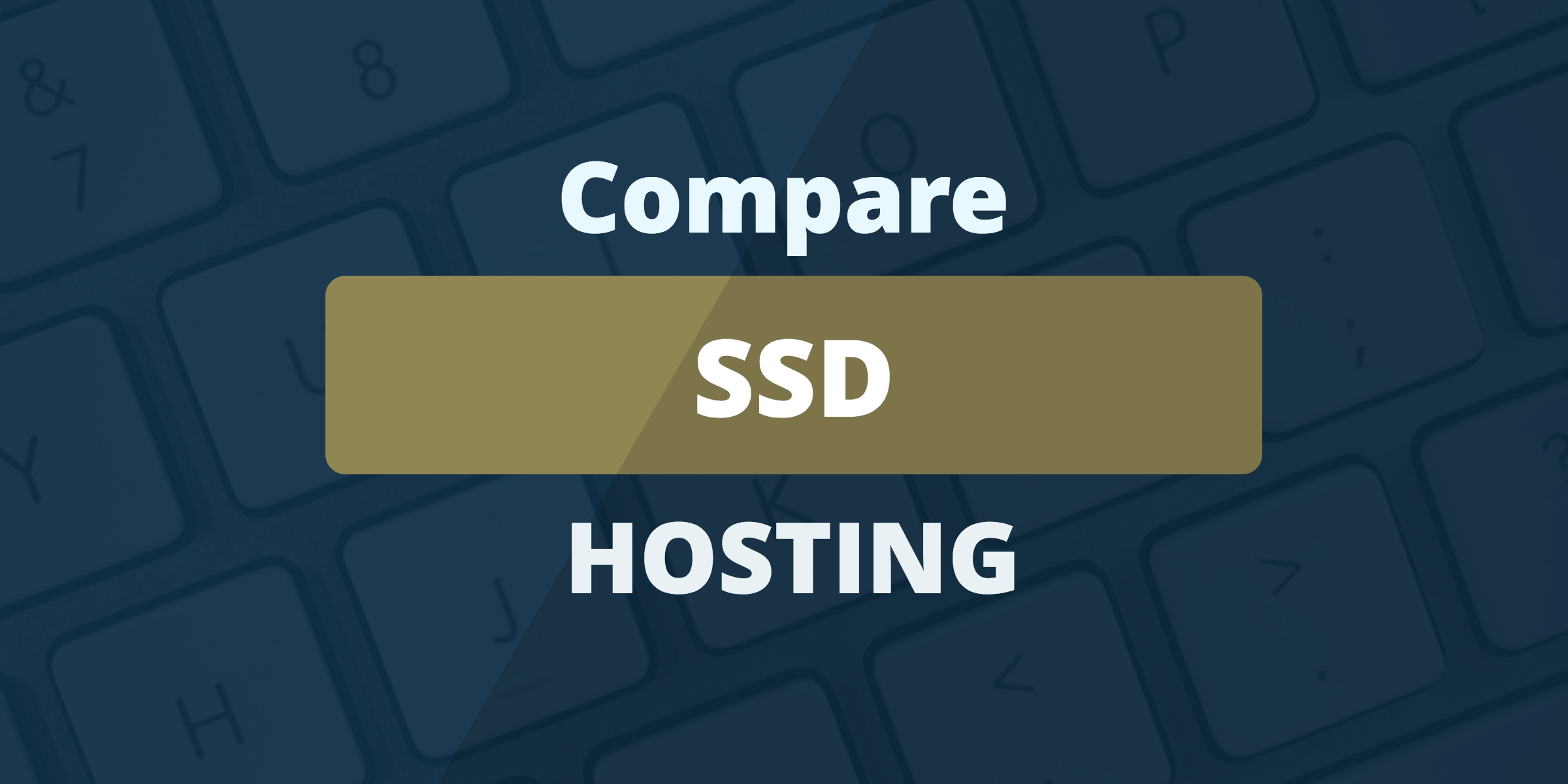 compare ssd hosting