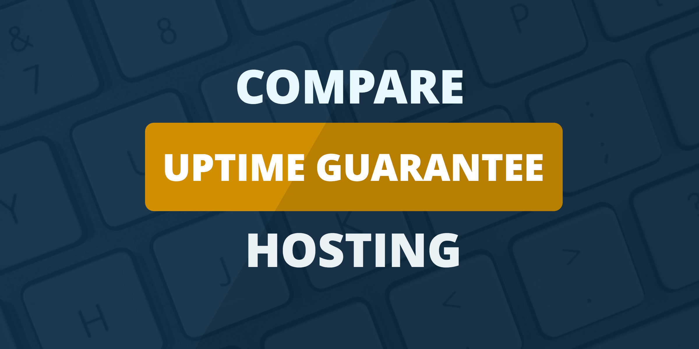 compare uptime guarantee hosting