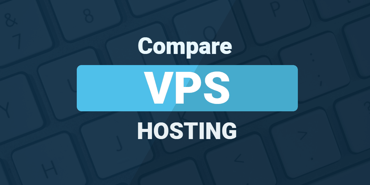 Compare VPS Hosting