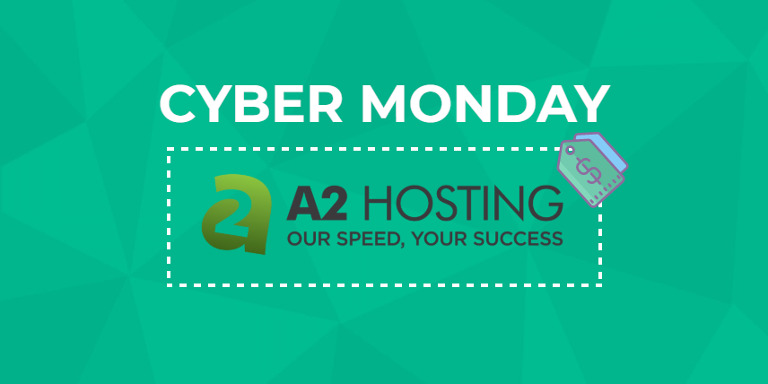 A2 Hosting Cyber Monday 2019