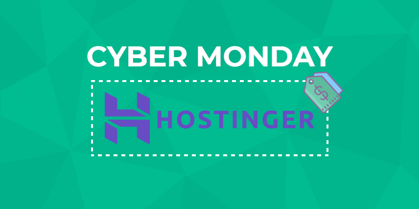 Hostinger Cyber Monday 2019
