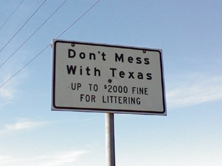 dont mess with texas sign