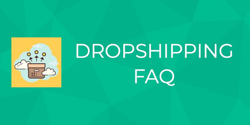 dropshipping faq