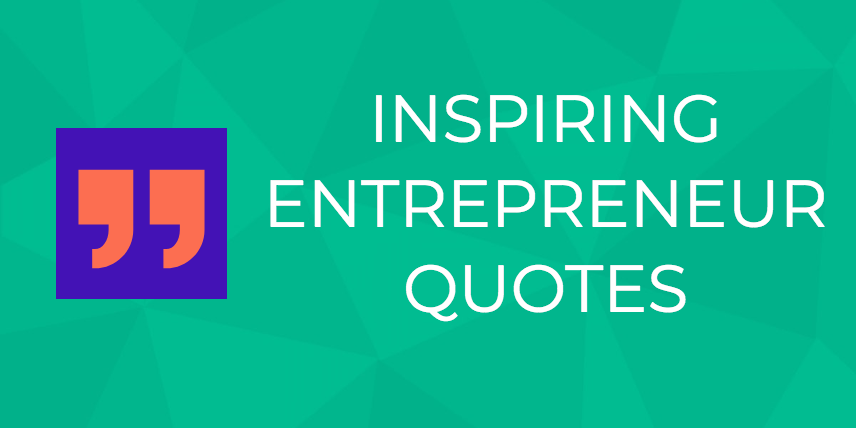 quotes to inspire your entrepreneurial journey in