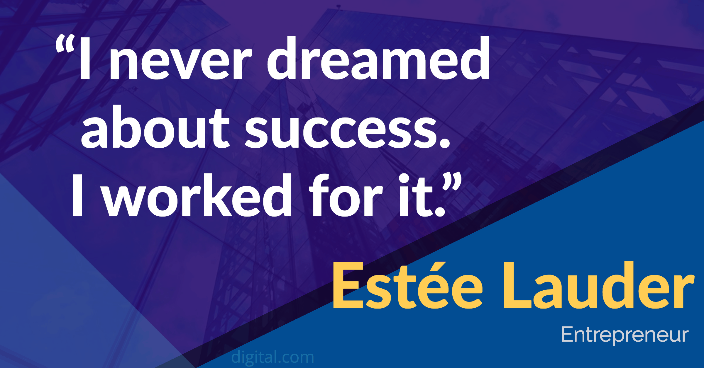 estee lauder leadership quote