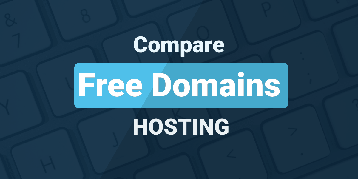 Compare Free Domains Hosting
