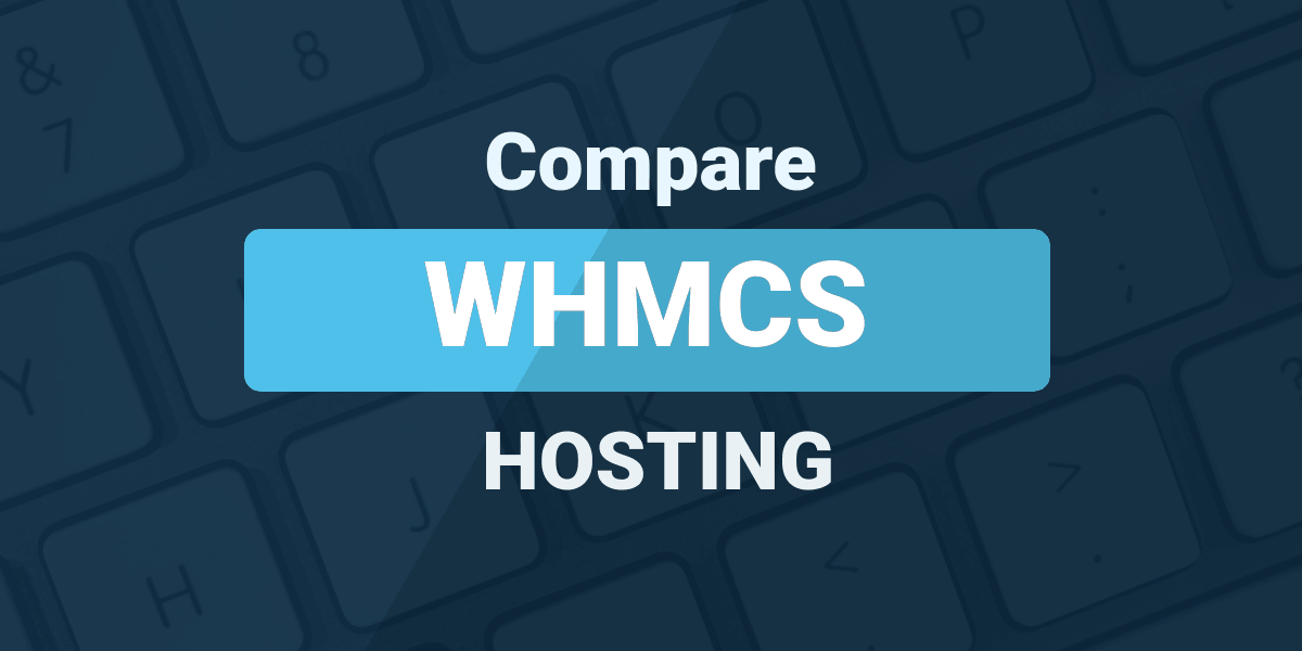 Compare WHMCS Hosting
