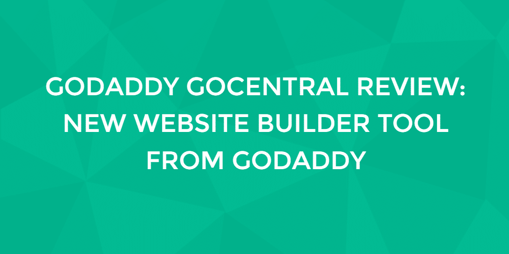 GoDaddy GoCentral Website Builder Review