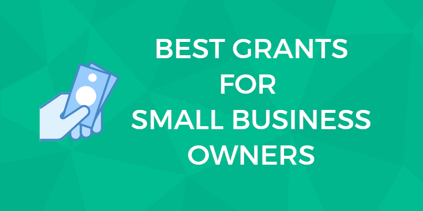 Grow Your Business: 32 Free Small Business Grants & How to Apply For Them