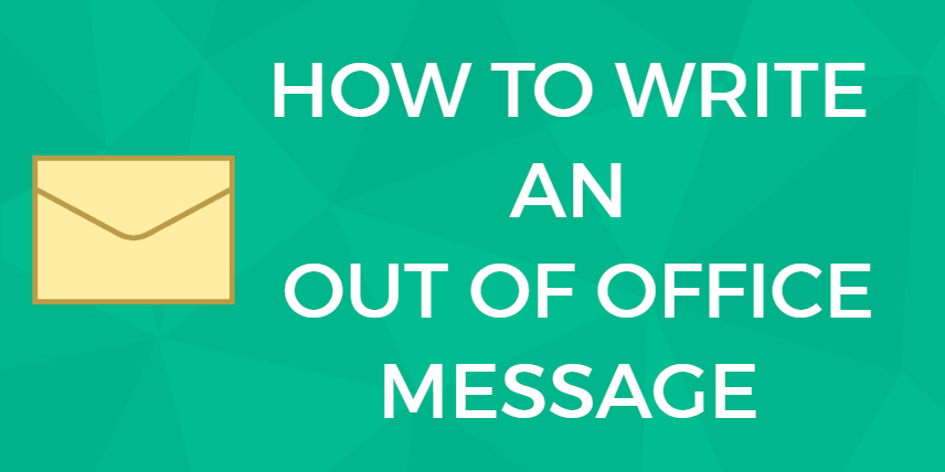 how to write an out of office message