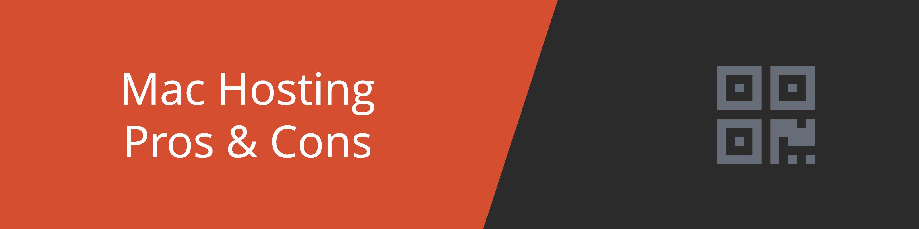 mac hosting pros cons