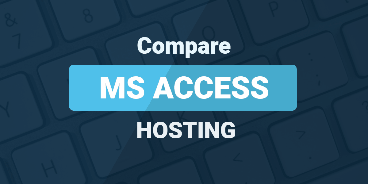 Compare MS Access hosting
