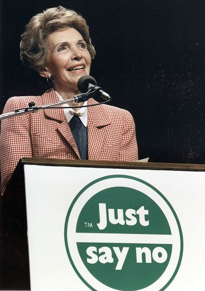 Just Say No - Nancy Reagan