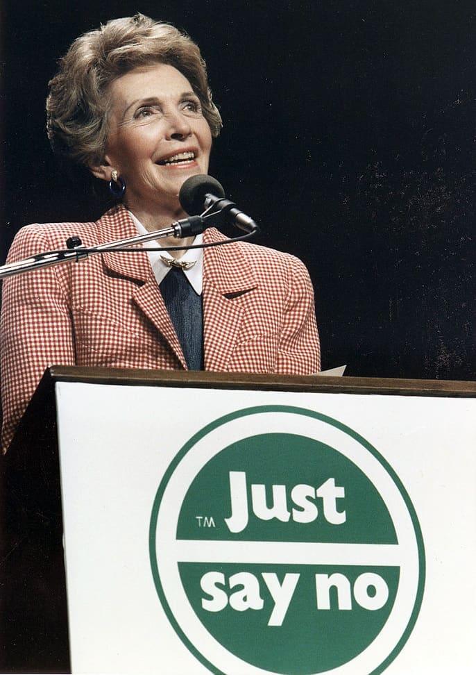 Just Say No - Nancy Reagan