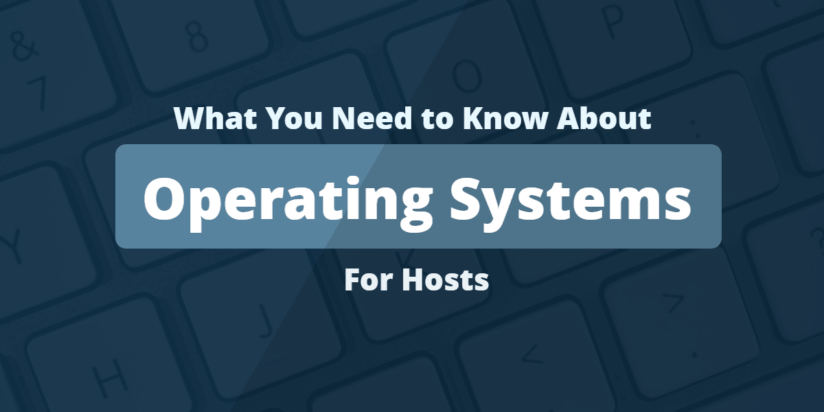 Operating Systems and web hosts