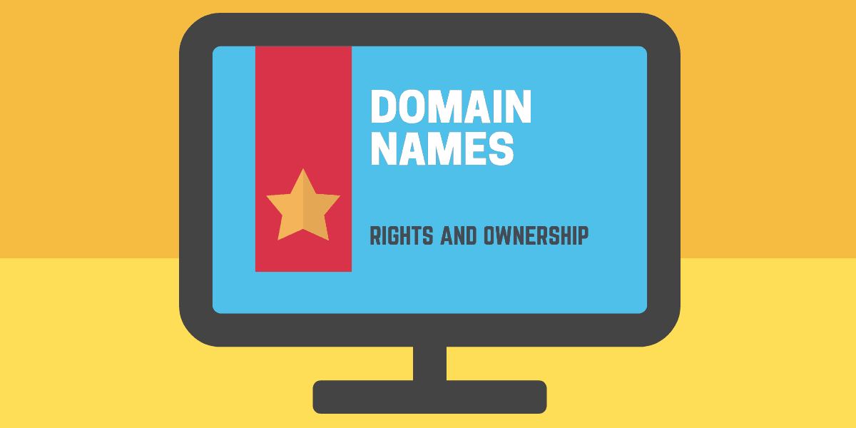Domain Rights and Ownership