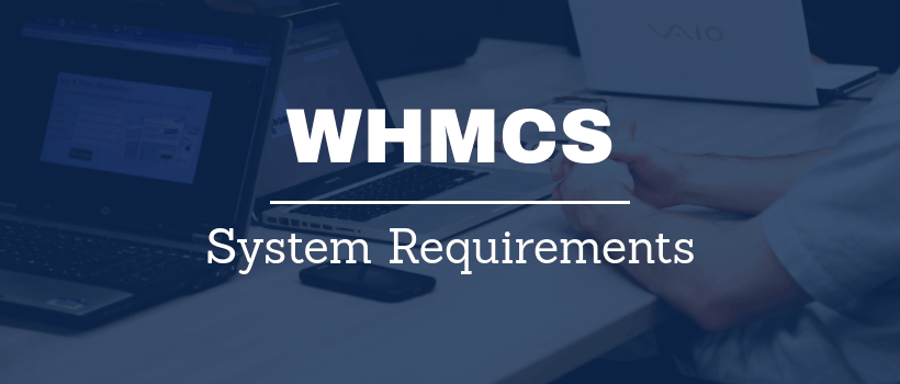 WHMCS system requirements