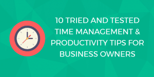 time management tips for business owners