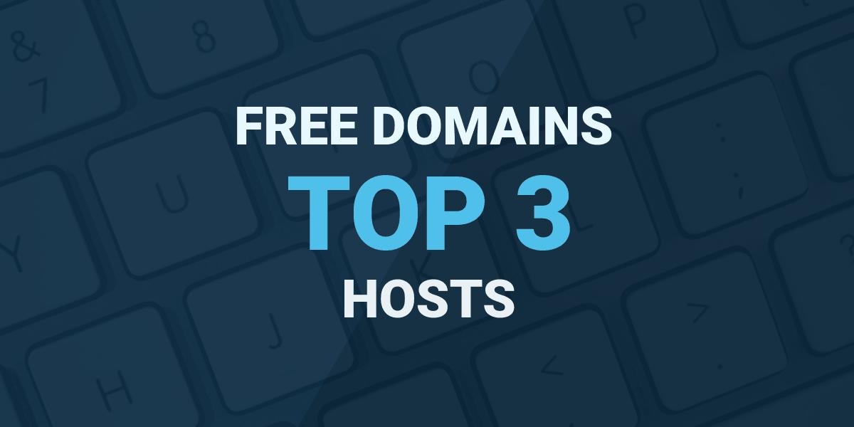 Free Domain Hosting Top 3